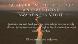 Overdose Awareness Day – The Importance of Vigils